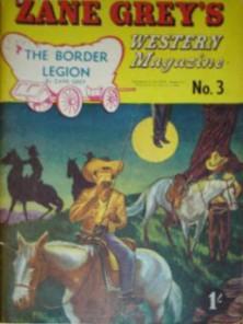 The Border Legion - Zane Greys Western Magazine