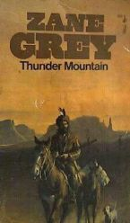 Thunder Mountain - Zane Grey 4