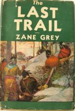 the last trail - zane grey