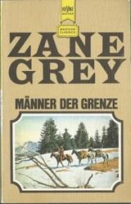 http://www.booklooker.de/B%C3%BCcher/Grey+M%E4nner-der-Grenze-Heyne-Western-Classics-2607/id/A01y3Dbl01ZZm?zid=2871bca0f848bfada1a8d30227b9b8fb