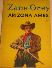 Arizona Ames; Hodder & Stoughton, London, 1954