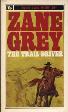 The Trail Driver, Transworld Publishers - Corgi Books, 1964