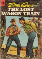 Zane Grey's The Lost Wagon Train; Dell Comics no. 583; Sept-Nov 1954